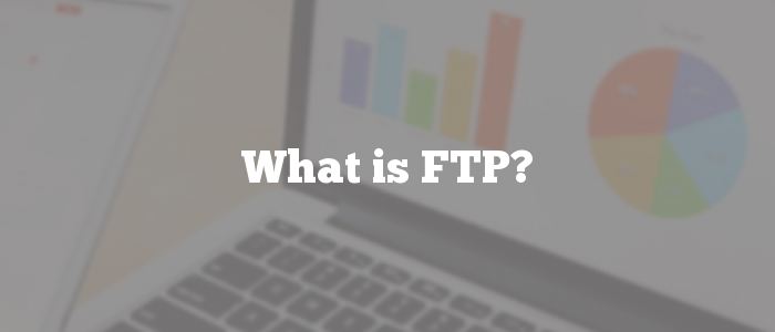 What is FTP?